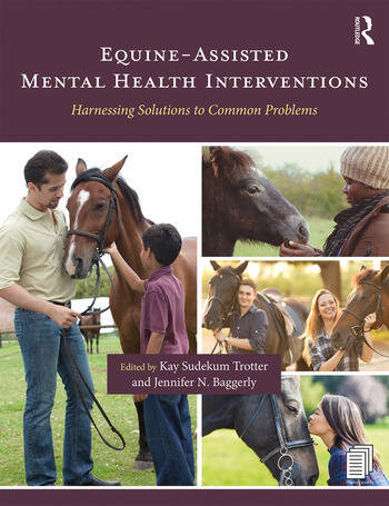 Equine-Assisted Mental Health Interventions Harnessing Solutions to Common Problems book cover