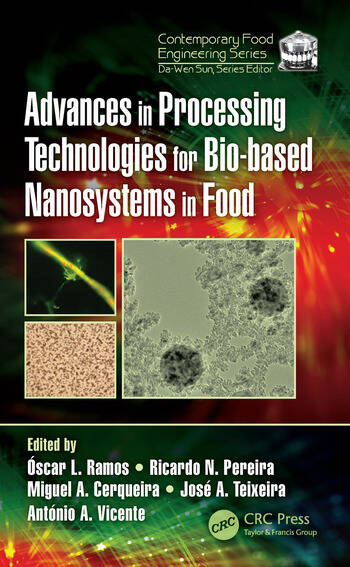 Advances in Processing Technologies for Bio-based Nanosystems in Food book cover