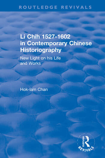 Revival: Li Chih 1527-1602 in Contemporary Chinese Historiography (1980) New light on his life and works book cover