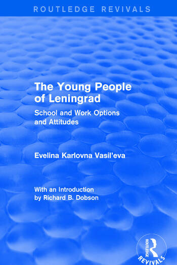Revival: The Young People of Leningrad (1975) School and Work Options and Attitudes book cover