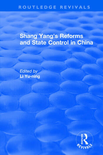 Revival: Shang yang's reforms and state control in China. (1977) book cover