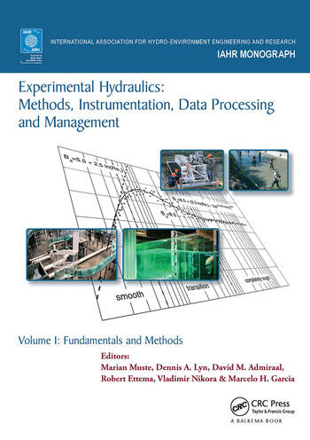 Experimental Hydraulics: Methods, Instrumentation, Data Processing and Management Volume I: Fundamentals and Methods book cover