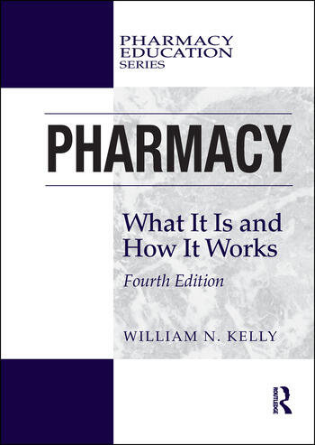 Pharmacy What It Is and How It Works book cover