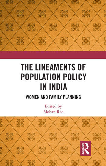 The Lineaments of Population Policy in India Women and Family Planning book cover