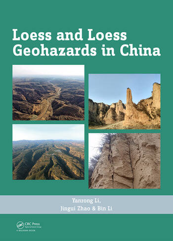 Loess and Loess Geohazards in China book cover