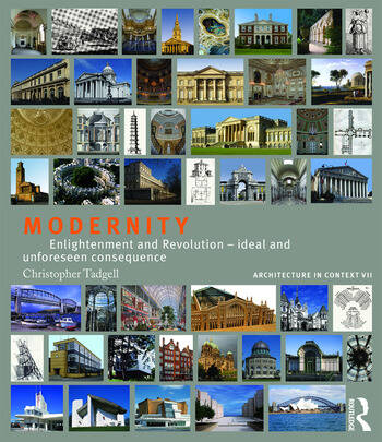 Modernity Enlightenment and Revolution – ideal and unforeseen consequence book cover