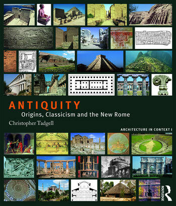Antiquity Origins, Classicism and the New Rome book cover