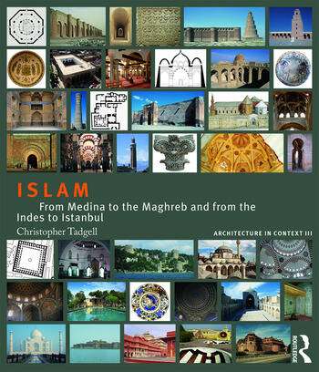 Islam From Medina to the Maghreb and from the Indies to Istanbul book cover