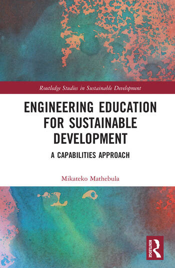 Engineering Education for Sustainable Development A Capabilities Approach book cover
