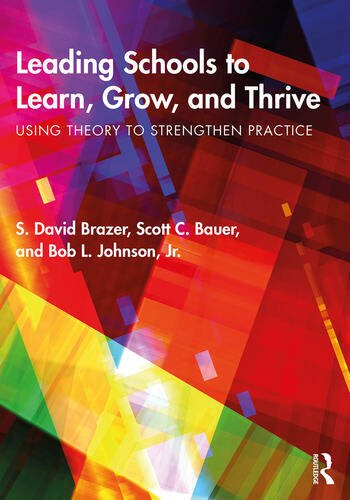 Leading Schools to Learn, Grow, and Thrive Using Theory to Strengthen Practice book cover