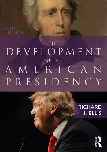 The Development of the American Presidency book cover
