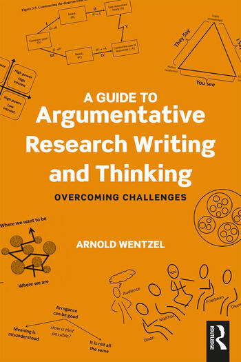 A Guide to Argumentative Research Writing and Thinking Overcoming Challenges book cover