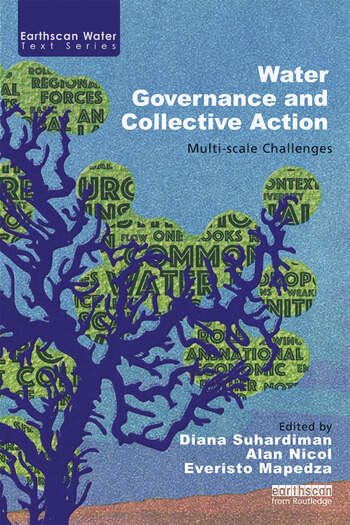 Water Governance and Collective Action Multi-scale Challenges book cover