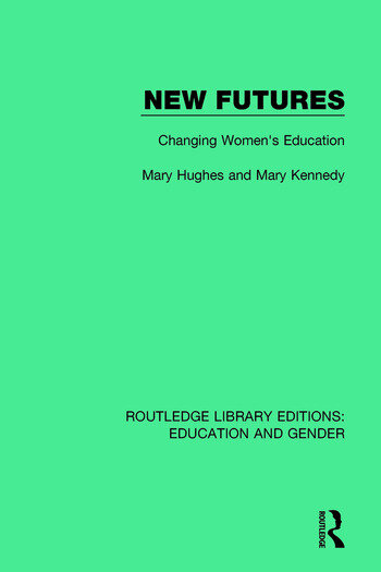 New Futures Changing Women's Education book cover