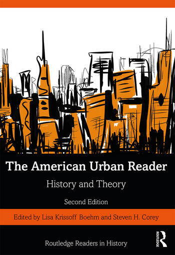 The American Urban Reader History and Theory book cover