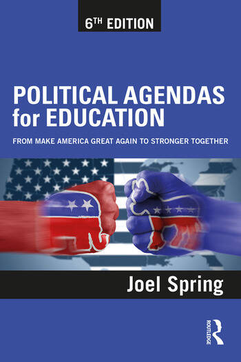 Political Agendas for Education From Make America Great Again to Stronger Together book cover