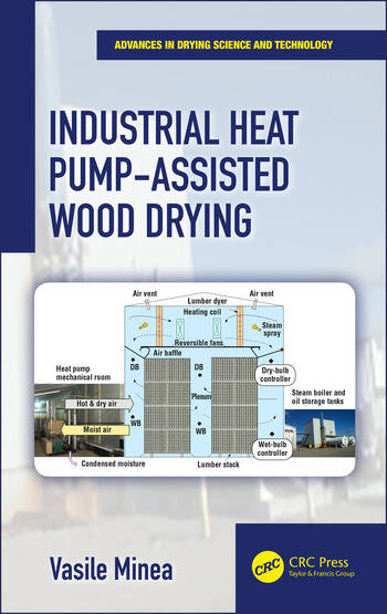 Industrial Heat Pump-Assisted Wood Drying book cover