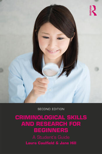 Criminological Skills and Research for Beginners A Student's Guide book cover