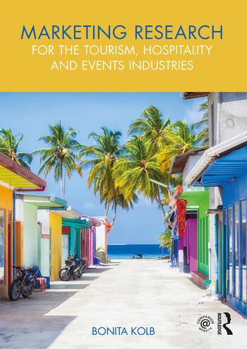 Marketing Research for the Tourism, Hospitality and Events Industries book cover