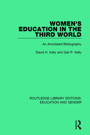 Women's Education in the Third World An Annotated Bibliography book cover
