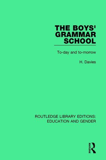 The Boys' Grammar School To-day and To-morrow book cover