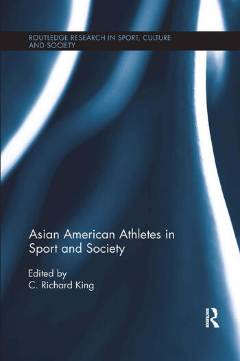 Asian American Athletes in Sport and Society book cover