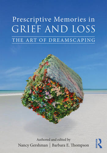 Prescriptive Memories in Grief and Loss The Art of Dreamscaping book cover