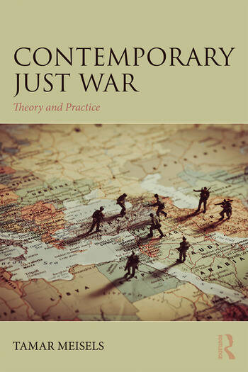 Contemporary Just War Theory and Practice book cover