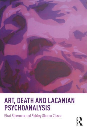 Art, Death and Lacanian Psychoanalysis book cover