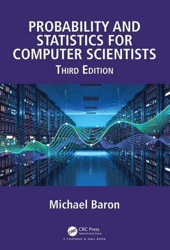 Probability and Statistics for Computer Scientists, Third Edition book cover
