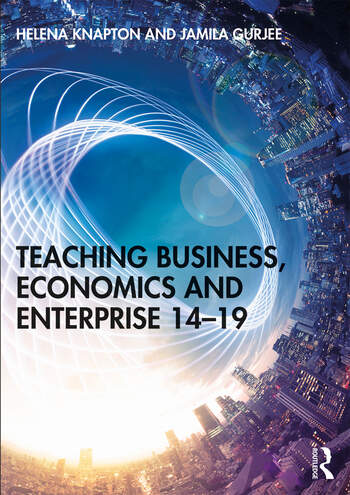 Teaching Business, Economics and Enterprise 14-19 book cover