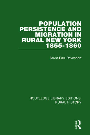 Population Persistence and Migration in Rural New York, 1855-1860 book cover