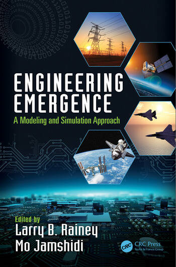 Engineering Emergence A Modeling and Simulation Approach book cover