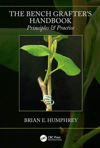 The Bench Grafter's Handbook Principles & Practice book cover