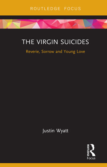 The Virgin Suicides Reverie, Sorrow and Young Love book cover