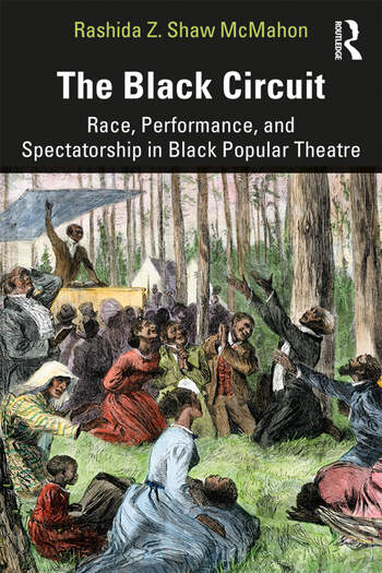The Black Circuit Race, Performance, and Spectatorship in Black Popular Theatre book cover