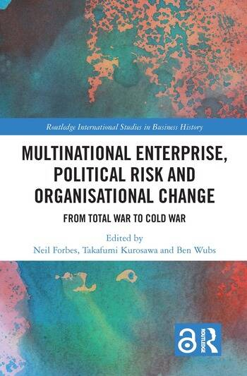 Multinational Enterprise, Political Risk and Organisational Change From Total War to Cold War book cover
