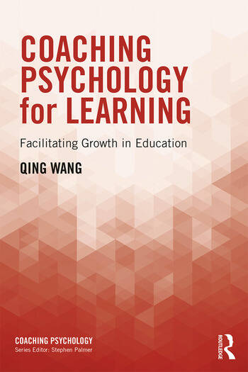 Coaching Psychology for Learning Facilitating Growth in Education book cover