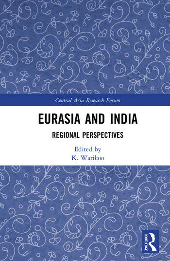 Eurasia and India Regional Perspectives book cover