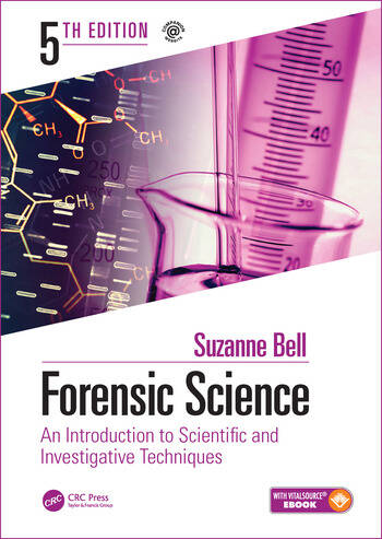 Forensic Science An Introduction to Scientific and Investigative Techniques, Fifth Edition book cover