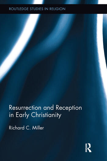 Resurrection and Reception in Early Christianity book cover