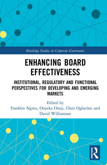 Enhancing Board Effectiveness Institutional, Regulatory and Functional Perspectives for Developing and Emerging Markets book cover