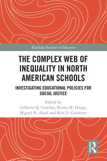 The Complex Web of Inequality in North American Schools Investigating Educational Policies for Social Justice book cover