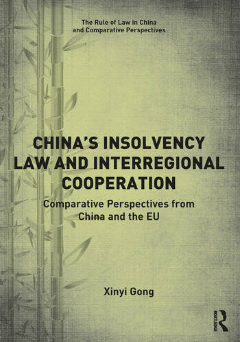China's Insolvency Law and Interregional Cooperation Comparative Perspectives from China and the EU book cover