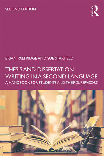 Thesis and Dissertation Writing in a Second Language A Handbook for Students and their Supervisors book cover