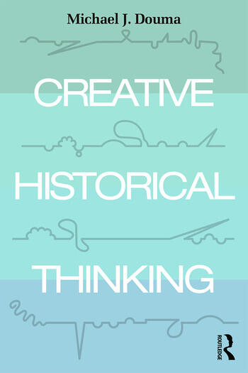 Creative Historical Thinking book cover