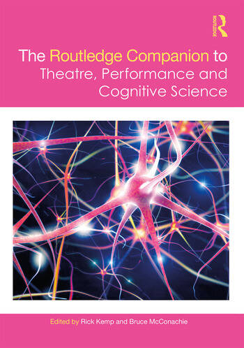 The Routledge Companion to Theatre, Performance and