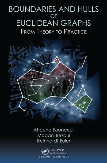 Boundaries and Hulls of Euclidean Graphs From Theory to Practice book cover