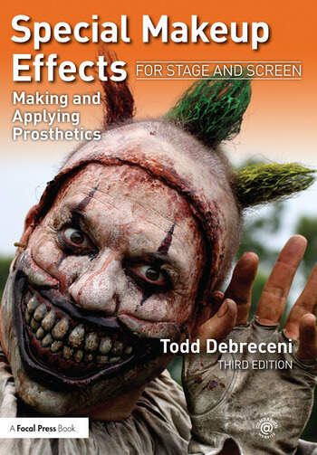 Special Makeup Effects for Stage and Screen Making and Applying Prosthetics book cover