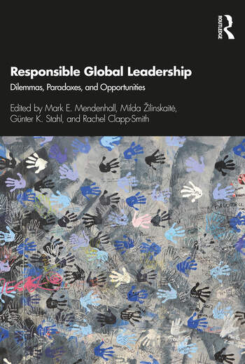 Responsible Global Leadership Dilemmas, Paradoxes, and Opportunities book cover